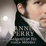 Galgenfrist für einen Mörder   Anne Perry