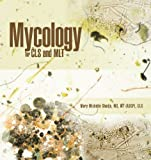 Mycology for Cls and Mlt, Mary Michelle Shodja, 1426979045