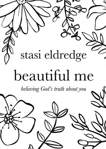 Beautiful Me: Believing God's Truth about You
