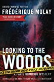 img - for Looking to the Woods (Paris Homicide) book / textbook / text book