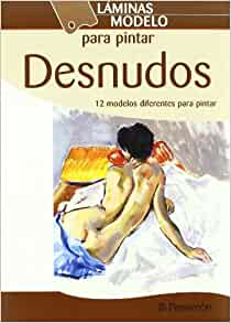 Desnudos / Naked (Spanish Edition): Parramon: 9788434238411: Amazon