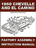 1968 Chevelle Factory Assembly Manual Reprint El Camino Malibu and SS