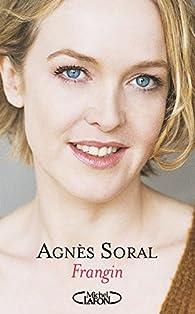 Frangin par Agnès Soral