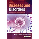 Diseases and Disorders: A Nursing Therapeutics Manual