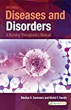Diseases and Disorders: A Nursing Therapeutics Manual (Diseases & Disorders)