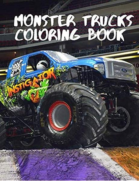 Monster Truck Coloring Book Monster Truck Coloring Book For Kids Monster Truck Colouring Book A M S 9781654114619 Amazon Com Books