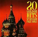 20 Golden Hits of Russian Folk Songs