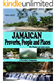 JAMAICAN PROVERBS, PEOPLE AND PLACES