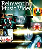img - for Reinventing Music Video: Next-generation directors, their inspiration and work book / textbook / text book