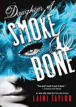 Daughter of Smoke & Bone by [Taylor, Laini]