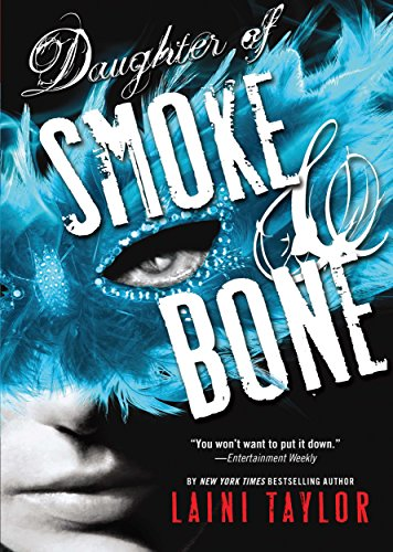 Daughter of Smoke & Bone (Daughter of Smoke and Bone Book 1) by [Taylor, Laini]
