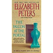The Falcon at the Portal: An Amelia Peabody Novel of Suspense