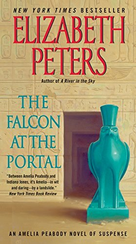 The Falcon at the Portal: An Amelia Peabody Novel of Suspense (Amelia Peabody - Peabody Mall Stores