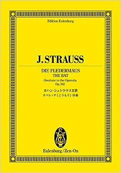 オイレンブルクスコア ヨハン・シュトラウスII世 オペレッタ《こうもり》序曲 作品362 (オイレンブルク・スコア)