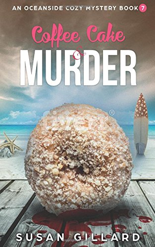 Coffee Cake & Murder: An Oceanside Cozy Mystery - Book 7 (Volume 7) pdf epub