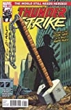 Thunderstrike #1 (2010) from Marvel Comics / Very Rare SIGNED by Tom Defalco