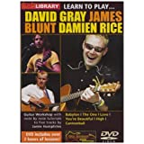 Learn to Play - David Gray, James Blunt, Damien Rice