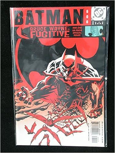 Batman (600) Bruce Wayne Fugitive