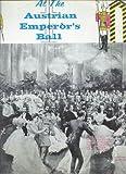 At the Austrian Emperor's Ball