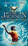 Percy Jackson: El ladrón del rayo par Riordan