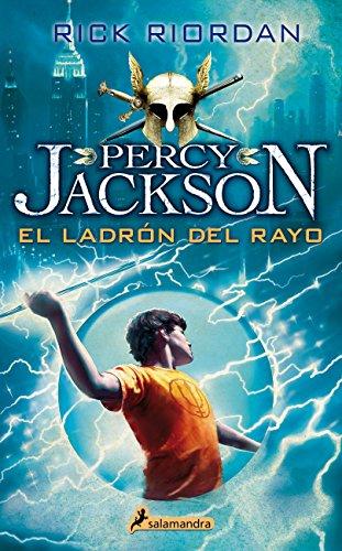 Percy Jackson 01. Ladron del rayo (Percy Jackson y los dioses del olimpo) (Spanish Edition)