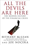 All the Devils Are Here: The Hidden History of the Financial Crisis, Bethany McLean, Joe Nocera, 1591843634