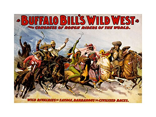 - AD CULTURAL EXHIBITION BUFFALO BILL WILD WEST SHOW FRAMED PRINT F12X2180