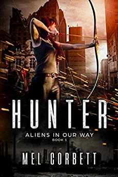 Hunter (A.I. End Times Book 1) by [Corbett, Mel]