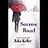 Sorrow Road: A Novel (Bell Elkins Novels)
