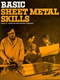 Basic Sheet Metal SKills, Johnston, Philip M., 0827312377