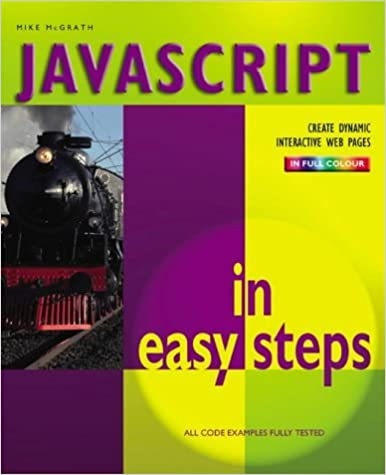 Book Javascript In Easy Steps Colour: 2nd Edition by Mike McGrath (2003-06-05)