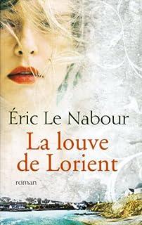 La louve de Lorient, Le Nabour, Eric