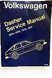 Volkswagen Dasher: Service manual, 1974, 1975, 1976, 1977 (Volkswagen service manuals from Robert Bentley, inc) by Bentley Publishers (1977-01-01)