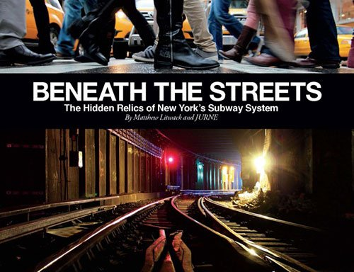 Download Beneath the Streets: The Hidden Relics of New York's Subway System pdf epub