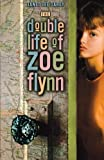 The Double Life of Zoe Flynn, Janet Lee Carey, 1416967540