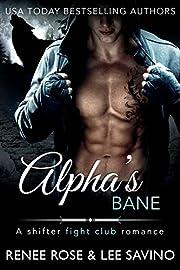 Alpha's Bane: A Shifter MMA Romance (Bad Boy Alphas Book 9)