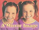A Mirror Image, STECK-VAUGHN, 0739859439