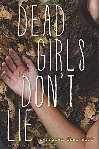 Dead Girls Don't Lie