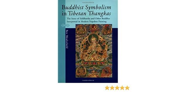 Amazon Buddhist Symbolism In Tibetan Thangkas 9789074597449