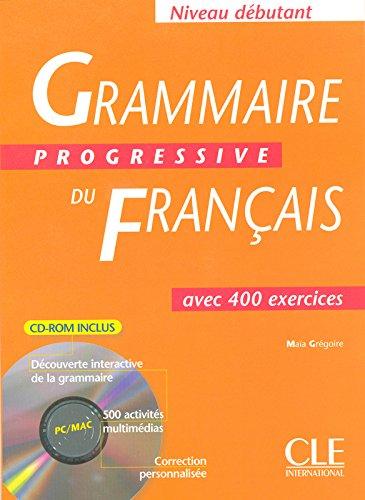 Grammaire Progressive Du Francais Avec 400 Exercices Niveau Debutant (French Edition)