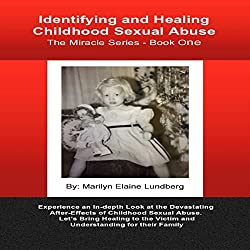 Identifying and Healing Childhood Sexual Abuse