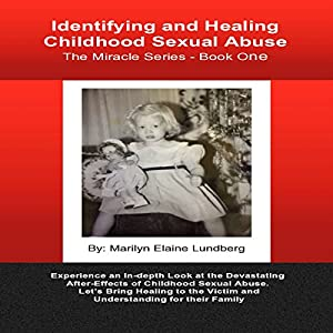 Identifying and Healing Childhood Sexual Abuse Audiobook