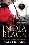 Front cover for the book India Black and the Gentleman Thief by Carol K. Carr