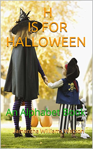 H IS FOR HALLOWEEN: An Alphabet Book]()