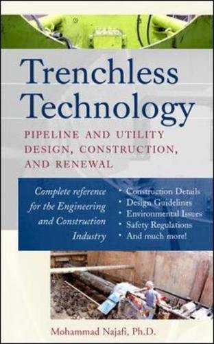 Trenchless Technology : Pipeline and Utility Design, Construction, and Renewal