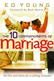 The 10 Commandments of Marriage, Ed Young, 0802431453