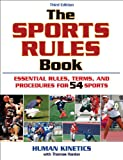 The Sports Rules Book - 3rd Edition, Human Kinetics, 0736076328
