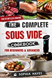 img - for The Complete Sous Vide Cookbook For Beginners and Advanced: For Effortless Cooking en Sous Vide (Sous Vide recipes) book / textbook / text book