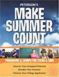 Make Summer Count, Charlotte Thomas and Peterson's Guides Staff, 0768924456