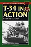 T-34 in Action (Stackpole Military History Series)